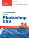 Sams Teach Yourself Adobe Photoshop CS3 in 24 Hours - Carla Rose, Kate Binder