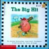 The Big Hit - Anne Schreiber, Gail Tuchman, Tony Griego