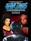 Contamination (Star Trek: The Next Generation, #16) - John Vornholt