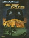 Corporate Enclaves - Catalyst Game Labs, Brian Cross