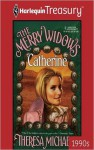 The Merry Widows--Catherine - Theresa Michaels