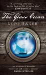 The Glass Ocean - Lori Baker