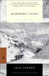 Klondike Tales (Modern Library Classics) - Jack London, Gary Kinder