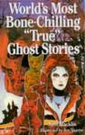"World's Most Bone-Chilling ""True"" Ghosts Stories - John Macklin"