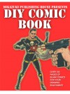 DIY Comic Book; Do It Yourself Comic Book - Kambiz Mostofizadeh, Comic Book
