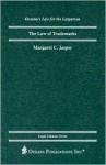 The Law of Trademarks - Margaret C. Jasper