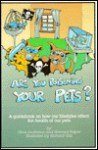 Are You Poisoning Your Pets?: A Guidebook to Pet Health and Sanity - Nina Anderson, Howard Peiper