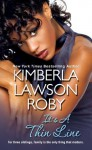 It's A Thin Line - Kimberla Lawson Roby, Susan Spain