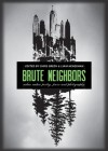 Brute Neighbors: Urban Nature Poetry, Prose, and Photography - Chris Green, Liam Heneghan