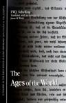 Ages of the World - Friedrich Wilhelm Joseph Schelling, Jason M. Wirth