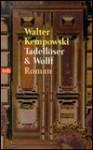 Tadellöser & Wolff - Walter Kempowski