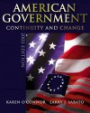 American Government: Continuity and Change - Karen O'Connor