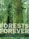 Forests Forever: Their Ecology, Restoration, and Preservation - John J. Berger, Charles E. Little