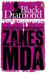 Black Diamond - Zakes Mda