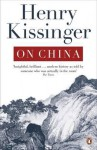 On China. Henry Kissinger - Henry Kissinger