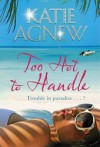 Too Hot to Handle - Katie Agnew