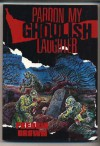 Pardon My Ghoulish Laughter - Donald E Westlake, Fredric Brown
