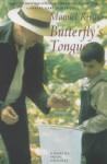 Butterfly's Tongue - Manuel Rivas