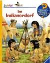 Im Indianerdorf - Andrea Erne, Ursula Weller
