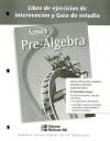 Pre-Algebra Libro de Ejercicios de Intervencion y Guia de Estudio - Glencoe/McGraw-Hill