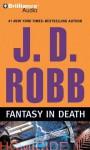Fantasy in Death (In Death Series) - J.D. Robb, Susan Ericksen