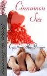 Cinnamon Sex - Cynthia MacGregor