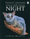 Fantastic Creatures of the Night - Peter Massey