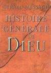 Histoire générale de Dieu (French Edition) - Gerald Messadié