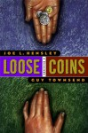 Loose Coins: A Mystery - Joe L. Hensley, Guy M. Townsend