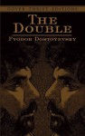 The Double (Dover Thrift Editions) - Fyodor Dostoyevsky, Constance Garnett