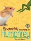 Friendship According to Humphrey - Betty G. Birney