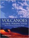 Volcanoes: Global Perspectives - John Lockwood, Richard Hazlett