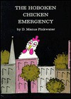 The Hoboken Chicken Emergency - Daniel Pinkwater