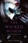 The Wicked Within (Darkness Becomes Her) - Kelly Keaton