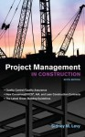 Project Management in Construction 6/E - Sidney M. Levy