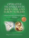 Operative Techniques in Shoulder and Elbow Surgery - Gerald R. Williams, Matthew L. Ramsey, Sam W. Wiesel