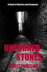 Unturned Stones - Scott Prussing