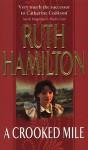 A Crooked Mile - Ruth Hamilton