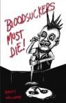 Bloodsuckers Must Die - Brett Williams