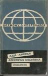 Rozmowy o gospodarce. Azja, Afryka, Ameryka Łacińska, Oceania - Jerzy Kleer, Tadeusz M. Pasierbiński, Jan Sierzputowski