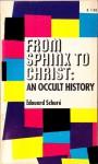From Sphinx to Christ - Édouard Schuré