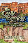 The Castle Ivengless: Book Three: The Velvet Bag Memoirs - Hannah Greer