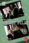 Writing the Short Film - Pat Cooper, Ken Dancyger
