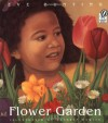 Flower Garden McGraw-Hill Reading Kindergarten Level big book (16 X 18 inches) - Eve Bunting, Kathryn Hewitt