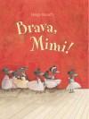 Brava, Mimi! - Helga Bansch