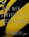 Java Web Services Architecture - James McGovern, Michael Stevens, Sameer Tyagi