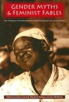 Gender Myths and Feminist Fables: The Struggle for Interpretive Power in Gender and Development - Andrea Cornwall