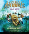 Spirit Animals Book 1: Wild Born - Audio - Brandon Mull