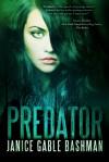 Predator - Janice Gable Bashman