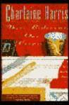 Three Bedrooms, One Corpse (Aurora Teagarden Mystery, #3) - Robert Harris, Charlaine Harris